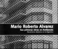 Mario Roberto Alvarez: Sus primeras obras en Avellaneda. Movimiento moderno en la Argentina/His first works in Avellaneda. Modern Movement in Argentina