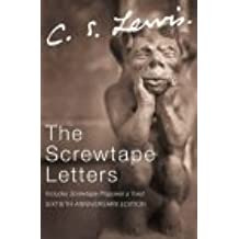 The Screwtape Letters: Letters from a Senior to a Junior Devil: Complete and Unabridged