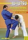 Ju-Jutsu - Effektives Training: Das Prüfungsprogramm - Vom Gelb- und Orangegurt