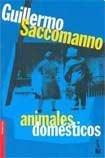 Animales domésticos par Guillermo Saccomanno
