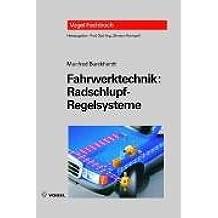 Fahrwerktechnik, Radschlupf-Regelsysteme