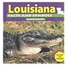 Louisiana Facts and Symbols (The States and Their Symbols) by Emily McAuliffe (2003-09-01)
