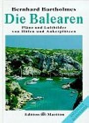 Die Balearen. Pläne und Luftbilder von Häfen und Ankerplätzen