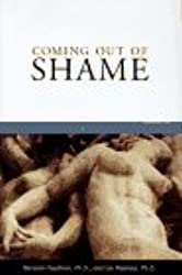Coming Out of Shame: Transforming Gay and Lesbian Lives