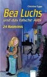 Bea Luchs und das falsche Alibi