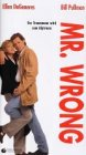 Mr. Wrong [VHS]