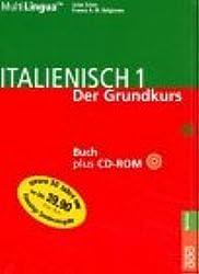 Italienisch 1; Italiano Uno; Italienisch von Anfang an, Buch u. CD-ROM