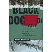 Black Dog Of Fate: A Memoir by Peter Balakian (1997-05-01)