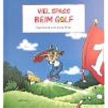Viel Spass beim Golf