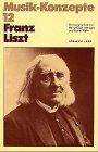 Franz Liszt (Musik-Konzepte 12) -