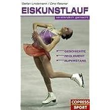 Eiskunstlauf verständlich gemacht: Geschichte, Reglement, Superstars
