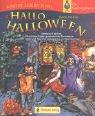 Hallo Halloween: Schaurige Kostüme, unheimliche Spiele, gespenstische Raumdekos, coole Lieder und Tänze für Gruselpartys und Nachtumzüge