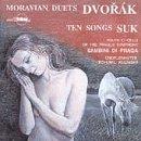 Dvorák/Suk: Duette und Lieder [Import anglais]