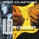Songtexte von Eric Clapton - Blues Power