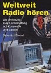 Weltweit Radio hören: Die Anleitung zum Fernempfang auf Kurzwelle und Satellit