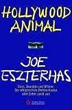 Hollywood Animal - Joe Eszterhas