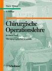 Schattauer, F.K. Verlag Chirurgische Operationslehre: In einem Band. Mit topographischer Anatomie