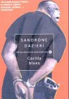 Gorilla blues (Piccola biblioteca oscar) por Sandrone Dazieri