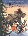 Weihnachtsfest der wilden Tiere: Ab 3 Jahren
