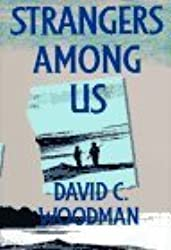 Strangers Among Us (McGill-Queen's Native and Northern Series) by David C. Woodman (1995-09-07)
