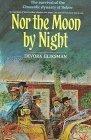 Nor the Moon by Night by Devora Gliksman (1997-04-01)