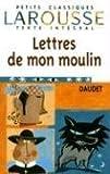 Les Lettres de mon moulin, texte intégral by Alphonse Daudet (1999-05-15) - Larousse - 15/05/1999
