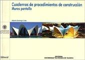 Descargar Libro Cuadernos de Procedimientos de Construcción. Muros de Pantalla de Alberto Domingo Cabo