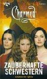 Charmed, Zauberhafte Schwestern, Bd. 22: Schatten der Sphinx