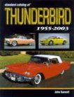 Standard Catalog of Thunderbird: 1955...