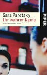 Ihr wahrer Name: Ein Vic Warshawski Roman - Sara Paretsky