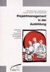 Projektmanagement in der Ausbildung