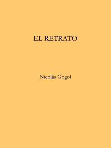 El Retrato (Traducida) por Nicolás Gogol