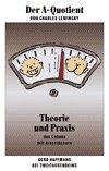Der A-Quotient: Theorie und Praxis des Lebens mit Arschlöchern (Gerd Haffmans bei Zweitausendeins) - Charles Lewinsky