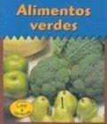 Alimentos Verdes = Green Foods (Colores Para Comer/Colors We Eat) por Patricia Whitehouse