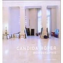 Candida Höfer - Eine Monographie: The Major Monograph