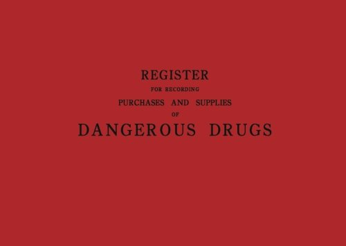 Register for Recording Purchases and Supplies of Dangerous Drugs