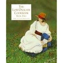 The Low Oxalate Cookbook: Book 2