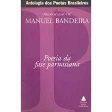 Antologia dos poetas Brasileiros : Fase Parnasiana par Manuel Bandeira