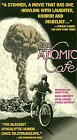 The Atomic Cafe [VHS]