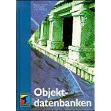 Objektdatenbanken. Konzepte, Sprachen, Architekturen