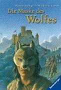 Die Maske des Wolfes (Ravensburger Taschenbücher)