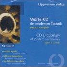 WörterCD der modernen Technik, CD-ROM; CD Dictionary of Modern Technology Deutsch & Englisch. English & German. Version 1.1. Für Windows 95/98/NT 4.0/2000/ME. 440.000 Begriffe