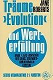 Träume, Evolution und Werterfüllung, in 2 Bdn., Bd.2, Das Erwachen des Selbst zur multidimensionalen Existenz
