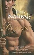 [(Defiant)] [by: Kris Kennedy]
