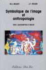 Symbolique de l'image en anthropologie