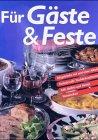 Für Gäste & Feste