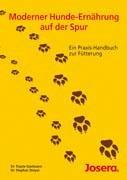 Preisvergleich Produktbild Moderner Hunde-Ernährung auf der Spur: Ein Praxis-Handbuch zur Fütterung