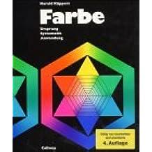 Farbe-Ursprung, Systematik, Anwendung: Einführung in die Farbenlehre