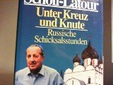 Unter Kreuz und Knute - Peter Scholl-Latour
