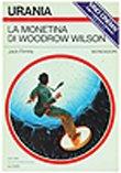 LA MONETINA DI WOODROW WILSON - Mondadori - amazon.it